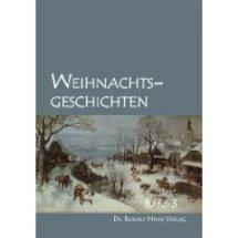 Anthologie Weihnachtsgeschichten - besinnlich,lustig,überraschend
